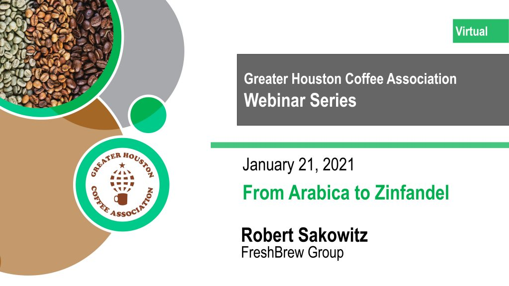 From Arabica to Zinfandel: GHCA Webinar